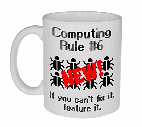 Computing Rule #6 Funny Coffee or Tea Mug