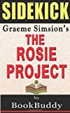 BookBuddy The Rosie Project: by Graeme Simsion -- Sidekick