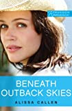 Beneath Outback Skies (Random Romance)