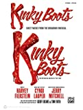 Kinky Boots -- Sheet Music from the Broadway Musical: Piano/Vocal/Guitar