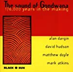 Sound of Gondwana: 176,000 Years in M...
