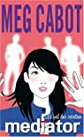 The Mediator, tome 3 : Le bal des spectres