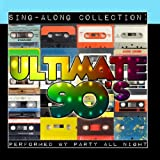 Sing-Along Collection: Ultimate 90s