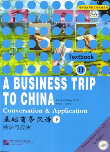 A Business Trip to China:  Conversation & Application...
