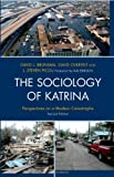 The Sociology of Katrina: Perspectives on a Modern Catastrophe