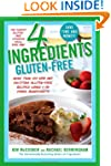 4 Ingredients Gluten-Free: More Than...