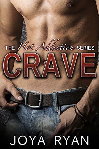 Crave (The Hot Addiction Series Book 1) PDF