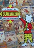 Rupert: A Bear's Life (1851451498) by Perry, George