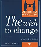 Professor A. H. Crisp Anorexia Nervosa: The Wish to Change