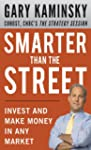 Smarter Than the Street: Invest and M...