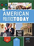 img - for American Politics Today (Third Core Edition) book / textbook / text book
