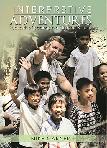 Interpretive Adventures: Subversive Readings in a Missonal School