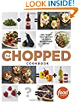 The Chopped Cookbook: Use What You've...
