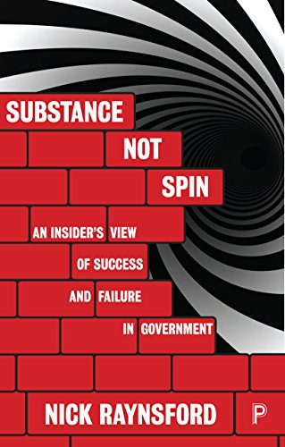 Substance not spin: An insider's view of success and failure in government (Spin Central City compare prices)