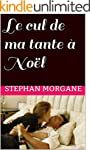 Le cul de ma tante � No�l (French Edi...