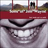 Sons of Jim Wayne Best Make Up Is a Smile