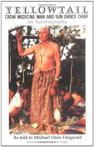 Yellowtail, Crow Medicine Man And Sun Dance Chief: An Autobiography front-545004