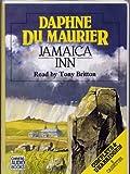 Jamaica Inn: Complete & Unabridged Daphne Du Maurier