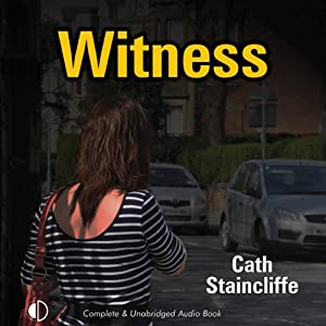 Witness | [Cath Staincliffe]