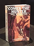 img - for Comes the Hunter book / textbook / text book