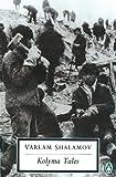 Image of Kolyma Tales (Penguin Twentieth Century Classics)