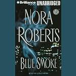 Blue Smoke | Nora Roberts