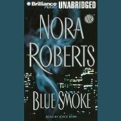 Blue Smoke | [Nora Roberts]