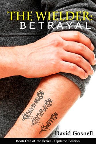 Free Kindle Book : The Wielder: Betrayal