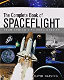 img - for The Complete Book of Spaceflight: From Apollo 1 to Zero Gravity book / textbook / text book