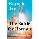 The Battle for Hormuz (Forty Days to Armageddon)