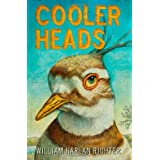 Cooler Heads ~ William Harlan Richter