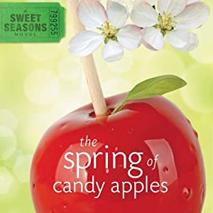 The Spring of Candy Apples | [Debbie Viguie]