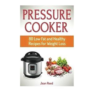 Pressure Cooker: 80 Low F Livre en Ligne - Telecharger Ebook