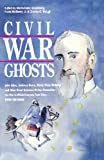 img - for Civil War Ghosts (Civil War Series) book / textbook / text book