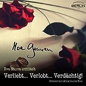 Verliebt... Verlobt... Verdächtig! (Eva Sturm 1) | Moa Graven