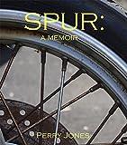 SPUR: A Memoir