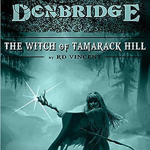 Donbridge: The Witch of Tamarack Hill Audiobook