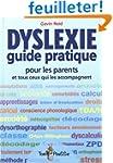 Dyslexie : Guide pratique