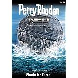 "Perry Rhodan Neo 16: Finale f�r Ferrolvon ""Christian Montillon"""