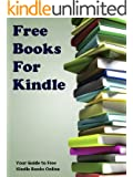 Free Books For Kindle: Your Guide to Free Kindle Books Online