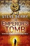 The Emperor's Tomb: Cotton Malone 6 (Cotton Malone series)