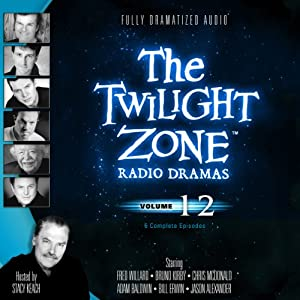 The Twilight Zone Radio Dramas, Volume 12 | [Rod Serling, Charles Beaumont, Richard de Roy, Adele T. Strassfield]