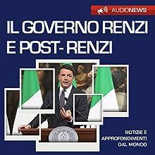 Il governo Renzi e post-Renzi (Audionews) Audiobook by Vittorio Serge Narrated by Maurizio Cardillo
