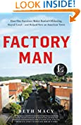 #2: Factory Man: How One Furniture Maker Battled Offshoring, Stayed Local - and Helped Save an American Town