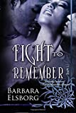 img - for Fight to Remember book / textbook / text book