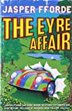 The Eyre Affair Fforde Jasper