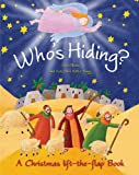 img - for Who's Hiding?: A Christmas Lift-the-Flap Book book / textbook / text book