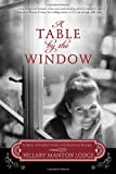 A Table by the Window: A Novel of