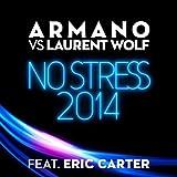 No Stress 2014 [feat. Eric Carter]