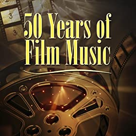 50 Years Of Film Music (1923-1973)